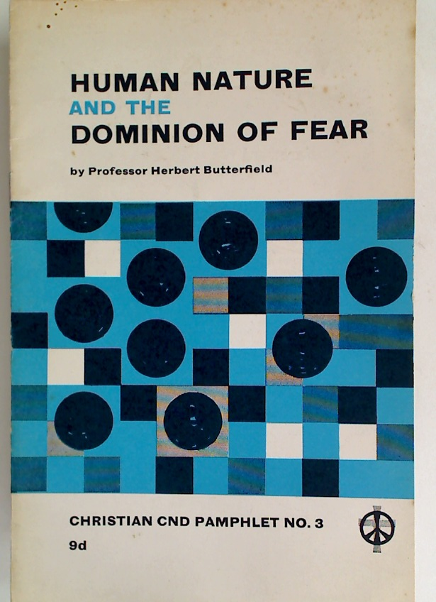 Human Nature and the Dominion of Fear.