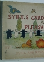 Sybil's Garden of Pleasant Beasts.