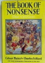 The Book of Nonsense, by many authors. Chosen and arranged by R L Green. With four colour plates by Charles Folkard, etc.