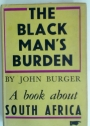 The Black Man's Burden.