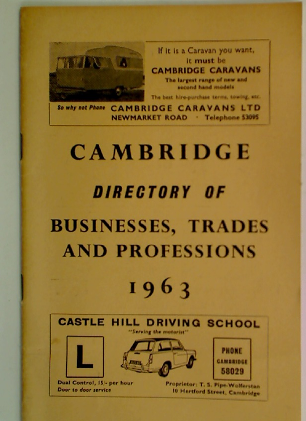 Directory of Businesses, Trades and Professions in Cambridge, 1963.
