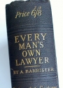 Every Man's Own Lawyer. A Handy Book of the Principles of Law and Equity, Comprising the Rights and Wrongs of Individuals. 29th Edition.
