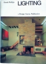 Lighting. The Principles and Planning of Home Lighting. A Design Centre Publication.