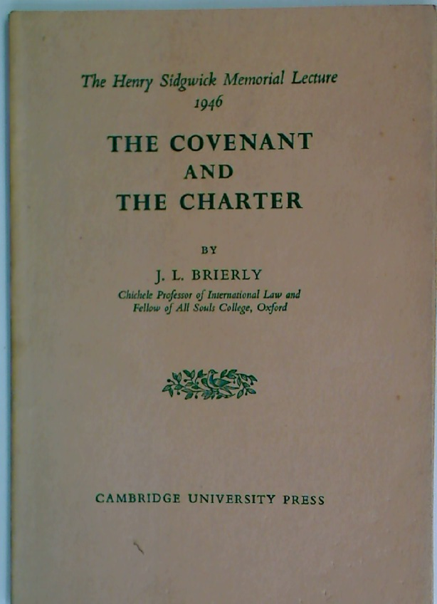 The Covenant and the Charter.