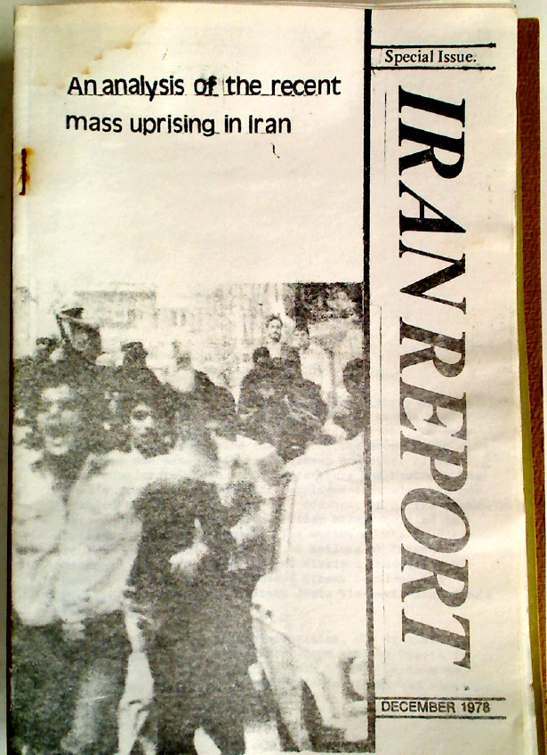 Iran Report. Special Issue December 1978: An Analysis of the Recent Uprising in Iran.