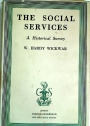 The Social Services. A Historical Survey.