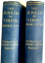 The Aeneid of Virgil. Books 1 - 6, Books 7 - 12.Translated into Bank Verse by Henry Smith Wright. Two Volumes.