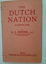 The Dutch Nation. An Historical Study.