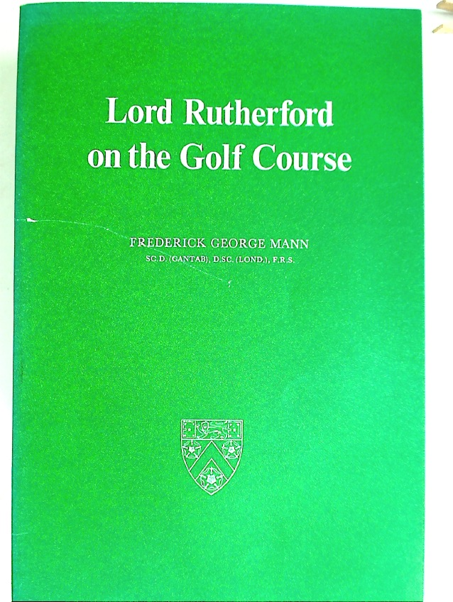 Lord Rutherford on the Golf Course.