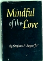 Mindful of the Love: The Holy Communion and Daily Life.