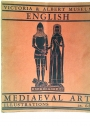 Mediaeval Art Exhibition Catalogue. Victoria and Albert Museum 1930.