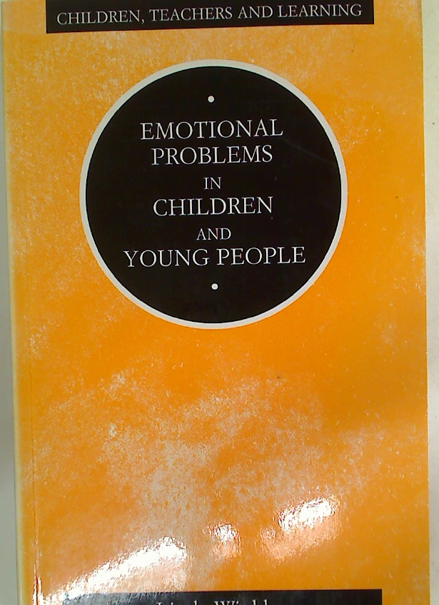 Emotional Problems in Children and Young People.