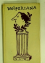 Wolperiana. An Illustrated Guide to Berthold L Wolpe.