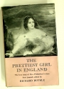 The Prettiest Girl in England. The Love Story of Mrs Fitzherbert's Niece from Journals.