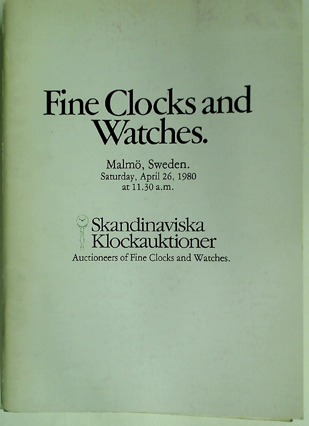 Fine Clocks and Watches. Auction, 26 April 1980 (Malmö)