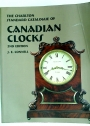 The Charlton Standard Catalogue of Canadian Clocks (2nd Edition)
