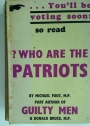Who Are the Patriots?