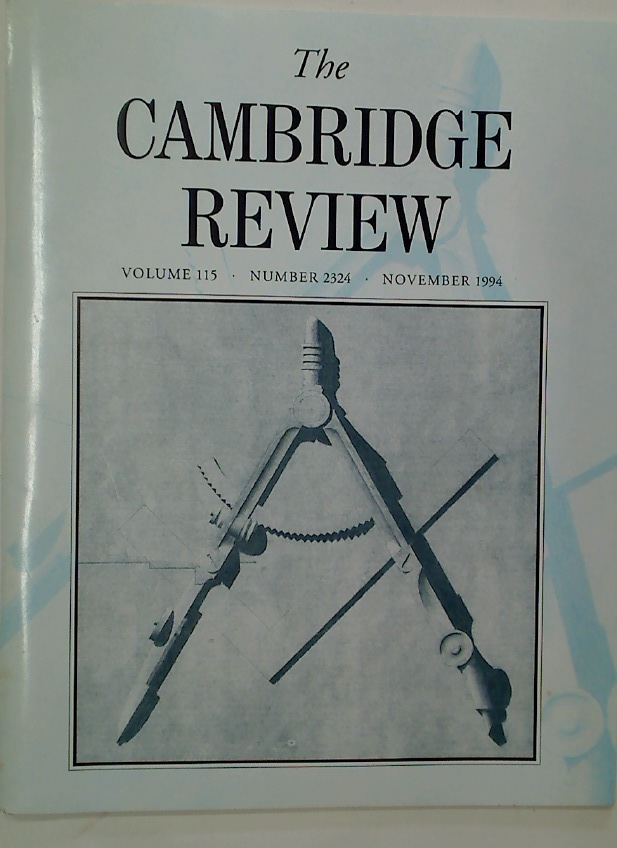 Cambridge Review. A Journal of University Life and Thought. November 1994.