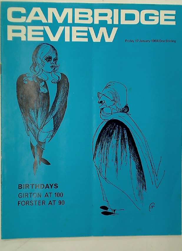 Cambridge Review. A Journal of University Life and Thought. 17 January 1969.