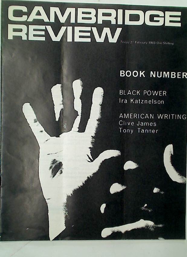 Cambridge Review. A Journal of University Life and Thought. 21 February 1969.