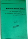 National Health Service. The Administrative Structure of the Medical and Related Services in England and Wales.