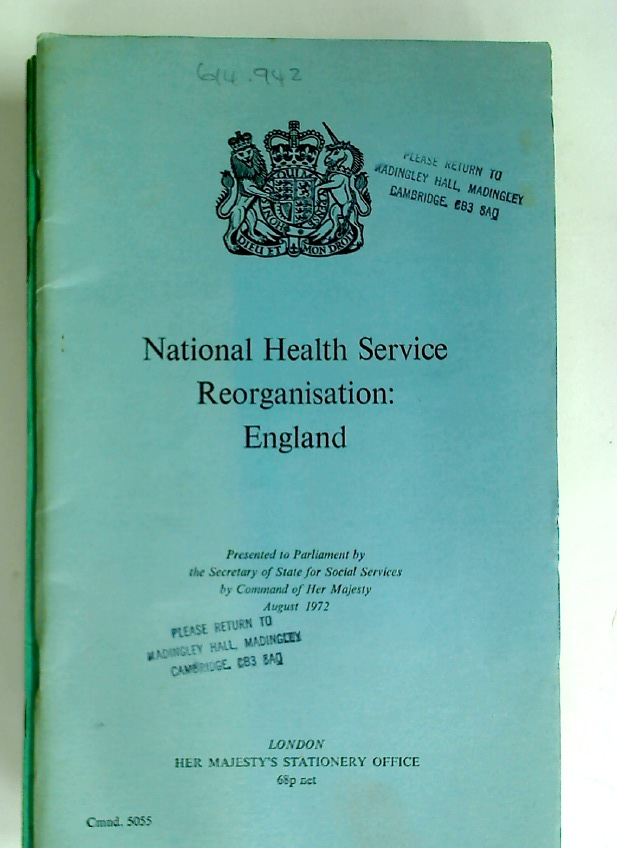 National Health Service Reorganisation: England.