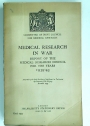 Medical Research in War: Report of the Medical Research Council for the Years 1939 - 45.