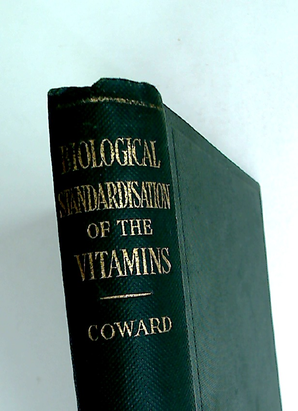 The Biological Standardisation of the Vitamins.