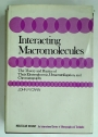 Interacting Macromolecules: The Theory and Practice of their Electrophoresis, Ultracentrifugation, and Chromatography.