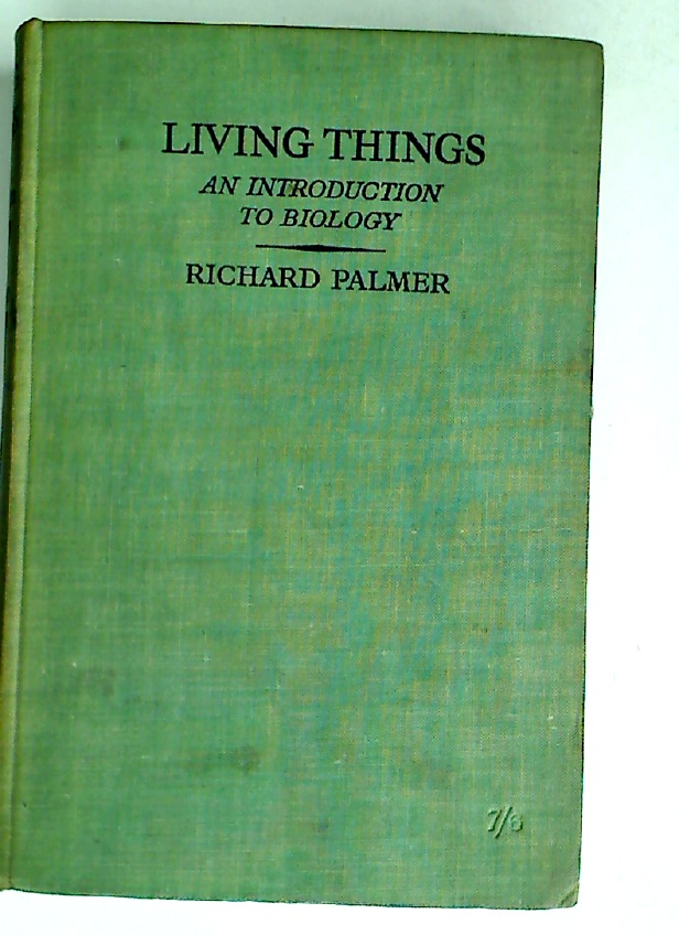 Living Things. An Introduction to Biology.