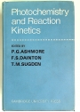 Photochemistry and Reaction Kinetics.