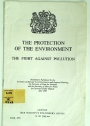 The Protection of the Environment: The Fight against Pollution (Cmnd. 4373)