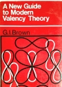 A New Guide to Modern Valency Theory.