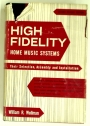 High Fidelity Home Music Systems. Their Selection, Assembly and Installation. Second Revised Edition.
