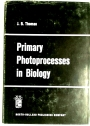 Primary Photoprocesses in Biology.