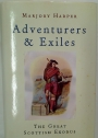 Adventurers and Exiles. The Great Scottish Exodus.
