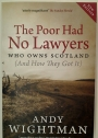 The Poor Had No Lawyers. Who Owns Scotland (And How They Got It)