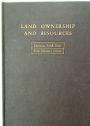 Land Ownership and Resources. A Course of Lectures Given at Cambridge in June 1958.