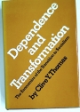Dependence and Transformation: The Economics of the Transition to Socialism.