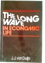 The Long Wave in Economic Life.