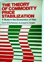 The Theory of Commodity Price Stabilization: A Study in the Economics of Risk.