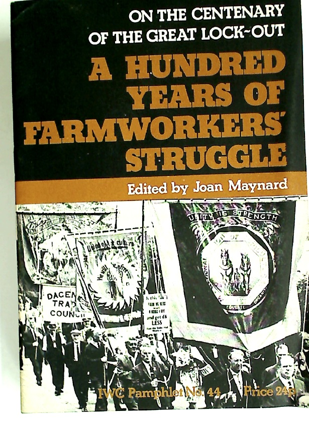 On the Centenary of the Great Lock-Out: A Hundred Years of Farmworkers' Struggle.