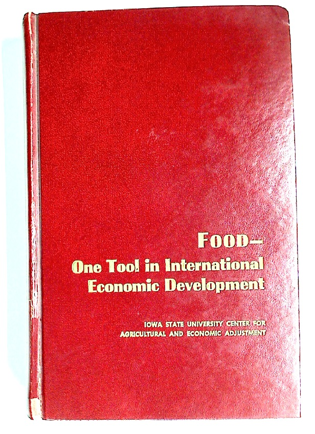 Food. One Tool in International Economic Development.
