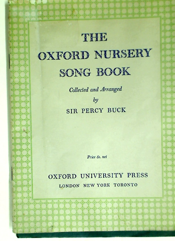 The Oxford Nursery Song Book.