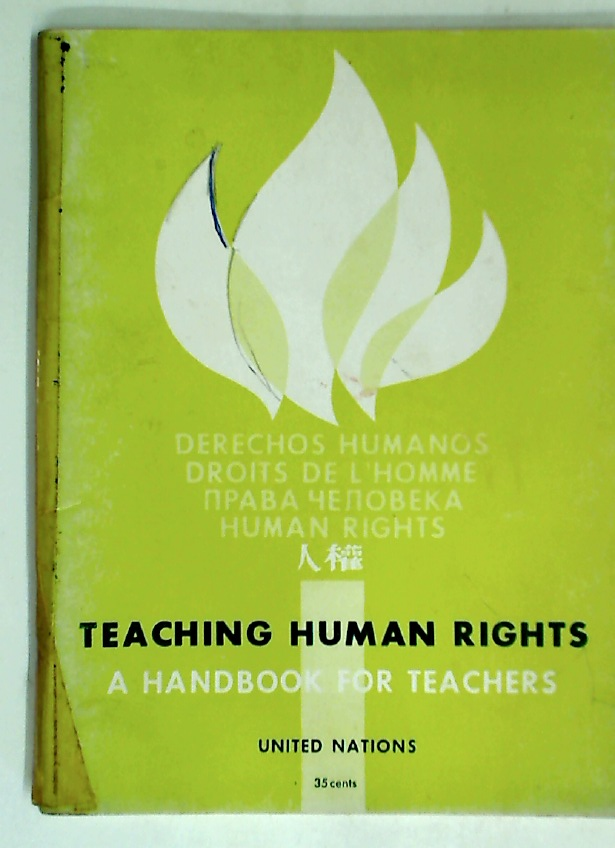 Teaching Human Rights. A Handbook for Teachers. Second Edition, 1963.