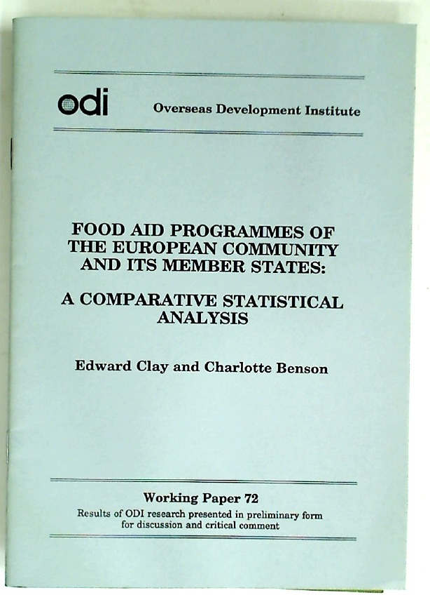 Food Aid Programmes of the European Community and its Member States: A Comparative Statistical Analysis.