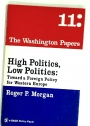 High Politics, Low Politics: Toward a Foreign Policy for Western Europe.