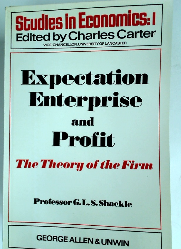 Expectation, Enterprise and Profit: The Theory of the Firm.