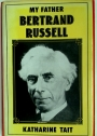 My Father, Bertrand Russell.