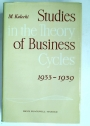 Studies in the Theory of Business Cycles, 1933 - 1939.